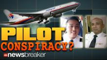 PILOT CONSPIRACY?: Investigators Looking into Pilots for Possible Connection to Malaysian Airlines Disappearance