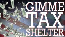 Gimme Tax Shelter