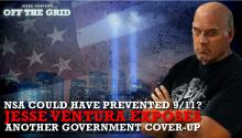 NSA Could Have Prevented 9/11? Jesse Ventura Exposes Another Government Cover-Up