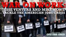 War on Work: Jesse Ventura and Mike Rowe Tackle the American Jobs Crisis