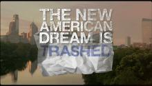 Episode 07: The New American Dream is Trashed