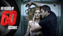 Gone Girl - Reviewed in 60 Seconds