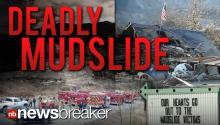 DEADLY MUDSLIDE: 8 Killed, 108 Missing in Washington Landslide; Body Count Expected to Rise