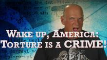 Wake up, America: Torture is a CRIME!