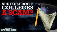 Are For-Profit Colleges a Scam? Jesse Ventura Investigates the Privatization of Higher Education