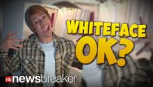 WHITEFACE OK? Nick Cannon Receives Backlash on Social Media for Stunt Promoting New Album