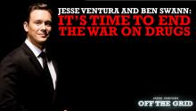 Jesse Ventura and Ben Swann: It's Time to End the War on Drugs