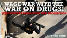 Wage War With the War on Drugs! Jesse Ventura Tackles the New Prohibition