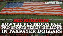 Paid Patriotism: Jesse Ventura Reveals How the Pentagon Paid Pro-Sports Teams Millions in Taxpayer Dollars