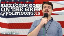 The Plight of the Third Party: Alex Logan Goes On The Grid at Politicon 2015