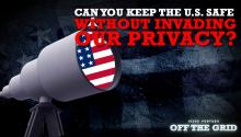 Can You Keep the U.S. Safe Without Invading Our Privacy? Jesse Ventura Takes the NSA to Task!