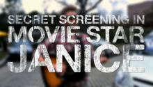 Secret Screening in Movie Star Janice