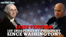 Jesse Ventura: 1st Independent President Since Washington?