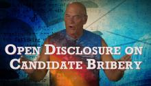 Open Disclosure on Candidate Bribery