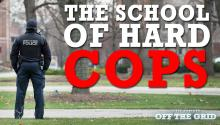 The School of Hard Cops