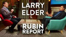 Larry Elder and Dave Rubin: Conservatives, Black Lives Matter, Racism