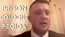 Tommy Robinson on His Experience in Prison, Cologne, and Pegida