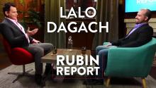 Lalo Dagach and Dave Rubin: Regressives, Religion, and Politics