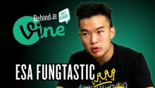 Behind the Vine with Esa Fungtastic