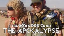 The Do's and Don'ts of The Apocalypse
