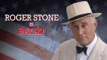 Roger Stone Is Back!