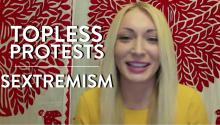 Sextremism and Topless Protests (Inna Shevchenko Interview)