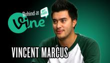 Behind the Vine with Vincent Marcus
