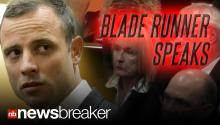 BLADE RUNNER SPEAKS: Oscar Pistorius Took the Stand in Court Tearfully Apologizing to Slain Girlfriend's Family