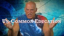Un-Common Education