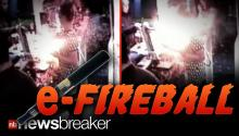 e-FIREBALL: Bartender Escapes Serious Injury When e-Cigarette Explodes While Charging