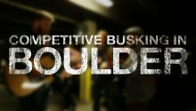 Competitive Busking in Boulder