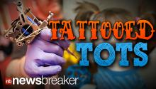 TATTOOED TOTS: Adults Charged After Babysitter Inks Up Two Young Children, Parents Try to Remove with Hot Razor