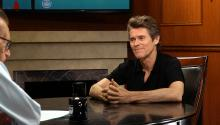 If You Only Knew: Willem Dafoe