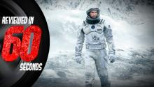 Interstellar - Reviewed in 60 Seconds