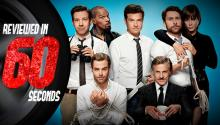 Horrible Bosses 2 - Reviewed in 60 Seconds