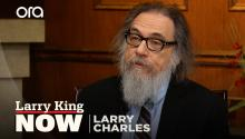 Larry Charles explains the comedic genius of Sasha Baron Cohen