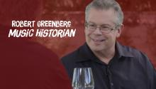 Robert Greenberg - Music Historian