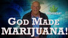 God Made Marijuana!