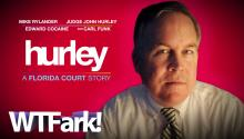 HURLEY: Think It's Bad Living in Florida? Try Being a Judge