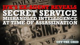 JFK's Ex-Agent to Jesse Ventura: The Secret Service Mishandled Intelligence at Time of Assassination